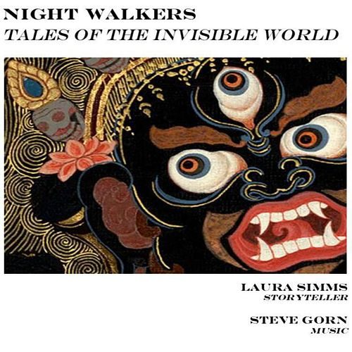 Nightwalkers: Tales of the Invisible World by Laura Simms
