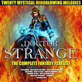 Doctor Strange-The Complete Fantasy Playlist de Various Artists