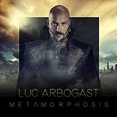 Metamorphosis by Luc Arbogast