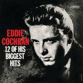 12 Of His Biggest Hits by Eddie Cochran