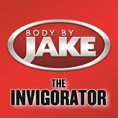 Body By Jake: The Invigorator de Various Artists
