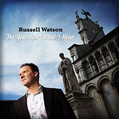 Do You Hear What I Hear by Russell Watson