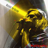 Release the Bound de Matisyahu