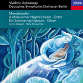 Mendelssohn: A Midsummer Night's Dream; Octet von Vladimir Ashkenazy