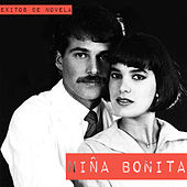 Éxitos de Novela Niña Bonita by Various Artists