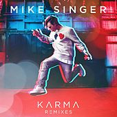 Karma (Remixes) by Mike Singer