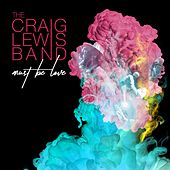 Must Be Love by The Craiglewis Band