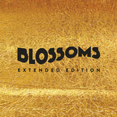 Blossoms (Extended Edition) de Blossoms
