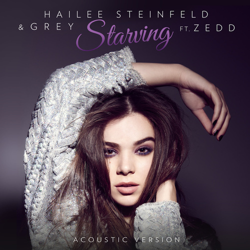 Starving by Hailee Steinfeld