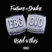 Used to This (ft. Drake) de Future