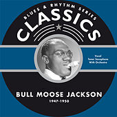 Blues & Rhythm Series Classics von Bull Moose Jackson