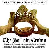 The Royal Shakespeare Company Presents The Hollow Crown by Various Artists