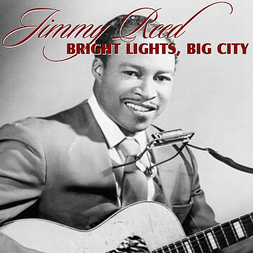 Big Lights, Big City by Jimmy Reed