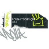 Rough Technique Vol.1 von Various Artists