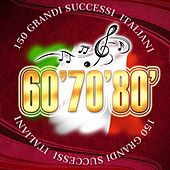 150 Grandi Successi Italiani 60' 70' 80' de Various Artists