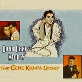 Medley: Oahu Dance / Cherokee de Gene Krupa
