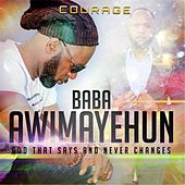 Baba Awimayehun de Courage