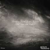 For Days and Nights by Henry Saiz