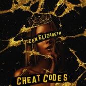 Queen Elizabeth by Cheat Codes