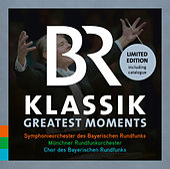 BR Klassik: Greatest Moments von Various Artists