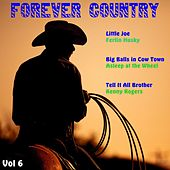 Forever Country, Vol. 6 von Various Artists