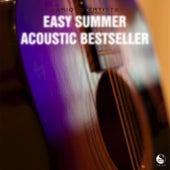 Easy Summer Acoustic Bestseller by Various Artists