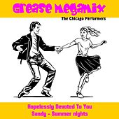 Grease (Megamix) by The Chicago Performers