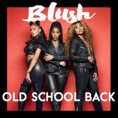 Old School Back by Blush