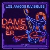 Dame el Mambo Ep Vol. 1 von Los Amigos Invisibles