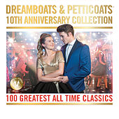Dreamboats & Petticoats - 10th Anniversary Collection by Various Artists
