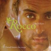 If Freud Knew The Steps de Rocco De Villiers