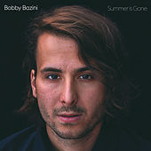 Summer Is Gone (Deluxe) by Bobby Bazini