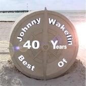 Best of 40 Years by Johnny Wakelin