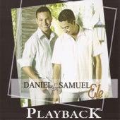 Ele (Playback) by Daniel & Samuel