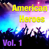 American Heroes, Vol. 1 (Live) by Various Artists