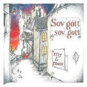 Sov gott, sov gott! by My & Mats
