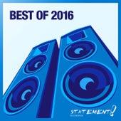 Statement! Recordings - Best Of 2016 von Various Artists