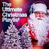 The Ultimate Christmas Playlist von Various Artists