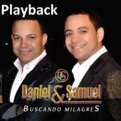 Buscando Milagres (Playback) by Daniel & Samuel
