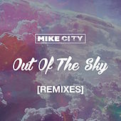 Out of the Sky by Mike City