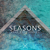 What Goes Around - EP de Seasons