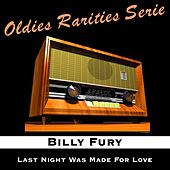 Last Night Was Made for Love by Billy Fury