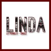 Linda - Single de La Franela
