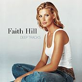 Deep Tracks de Faith Hill