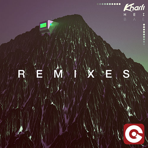 Hei Bae (Remixes) by Kharfi