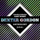 Legendary Collection: Last Night (Dexter Gordon Anthology) von Dexter Gordon