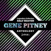 Legendary Collection: Half Heaven (Gene Pitney Anthology) by Gene Pitney