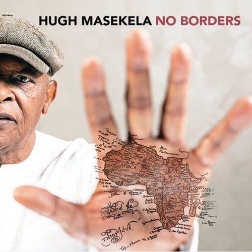 No Borders by Hugh Masekela