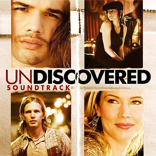 Undiscovered (Soundtrack from the Motion Picture) by Various Artists