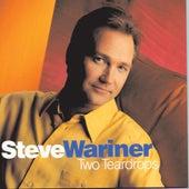 Two Teardrops von Steve Wariner